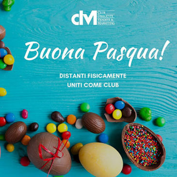 Pasqua 2020 – DISTANTI fisicamente, UNITI come Club.