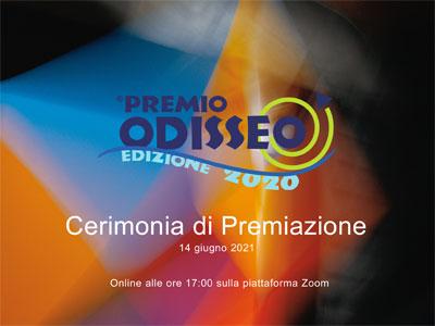 Cerimonia di Premiazione del Premio ODISSEO 2020 – 14 giugno 2021 – COMUNICATO STAMPA N. 4