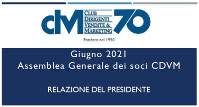 Relazione del Presidente – Assemblea dei Soci 2021